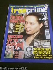 TRUE CRIME - DRESSED UP TO RAPE - JUNE 2010