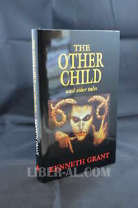 The Other Child and Other Tales (Hardcover) - Kenneth Grant - Starfire