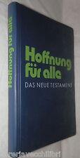 HOFFNUNG FUR ALLE Das Neue Testament Brunnen 1991 Bibbia Biblica Tedesco Vangelo