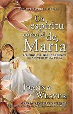 Un Espiritu Como El De Maria Spanish Edition