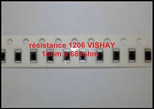 RESISTANCE CMS SMD 1206 0,1 ohm à  1 Kohm fabricant VISHAY