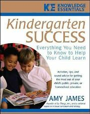 Kindergarten Success: Everything You Need to Know to Help Your Child L-ExLibrary