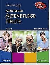 Arbeitsbuch Altenpflege Heute von Roland Breuer (2017, Taschenbuch)