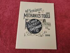 Catalogue Mechanics Tools, Orr & Lockett Hardware, Chicago, IL, 1898, Reprint