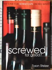 """New listing Wine making, Packaging, A. Stelzer Book: """"Screwed for good?"""" screw cap Stelvin"""