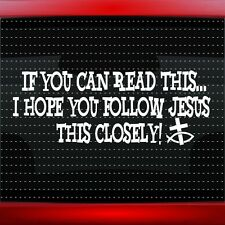 If U Can Read Hope Follow Jesus Christian Car Decal Window Sticker (20 COLORS!)