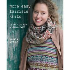 More Easy Fairisle Knits Pattern Book by Martin Storey 13 Designs