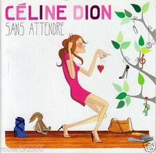CD audio ../...CELINE DION.../....SANS ATTENDRE.....