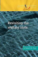 NEW Revisiting the Welfare State (Introducing Social Policy) by Robert Page