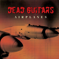 Dead Guitars-Airplanes (CD)