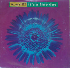 "IT'S A FINE DAY - OPUS III - 1992 - SINGLE 7"" - FRENCH ED."