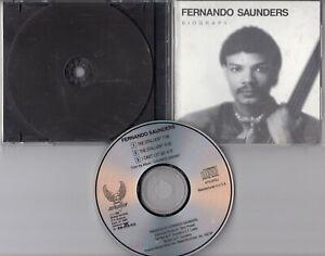 Fernando Saunders Promo-CD BIOGRPAHY ©1989 USA Funk Soul - Bohannon core player