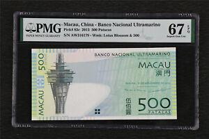 2013 Macau China-Banco Nacional Ultramarino 500 Patacas Pick#83c PMG 67 EPQ UNC