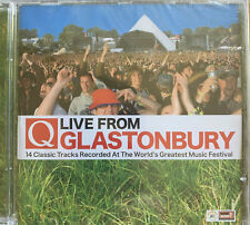 CD: Q, Live From Glastonbury - Recorded At The Worlds Greatest Music Fesitval