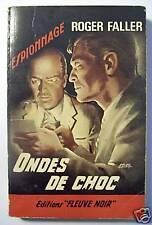 ROGER FALLER / ONDES DE CHOC / FLEUVE NOIR 358