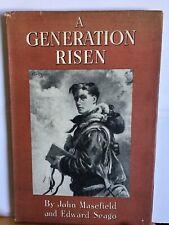 A Generation Risen by John Masefield, hb 1st Ed. in jacket, Seago. 2nd World War