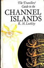 The Travellers' Guide to The Channel Islands, R. M. Lockley, Good Condition Book