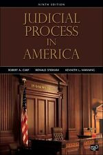 Judicial Process in America by Ronald Stidham, Kenneth L. Manning and Robert...