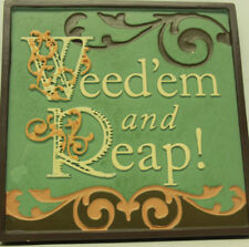 Russ Berrie Stepping Stone Plaque-Weed'em and Reap!