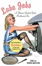 Lube Jobs: A Woman's Guide to Great Maintenance Sex (Paperback) NEW BOOK