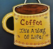 COFFEE It's A Way Of Life SIGN Kitchen Wall Hanger Plaque Home Office Decor