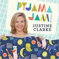 JUSTINE CLARKE Pyjama Jam! CD BRAND NEW