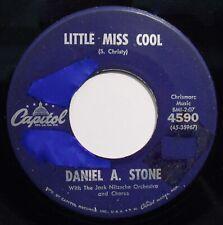 DANIEL A. STONE: Little Miss Cool~Teen Rock 45-CAPITOL #4590