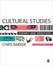 Cultural Studies: Theory and Practice, 4th ed. by Chris Barker (2011, Paperback)