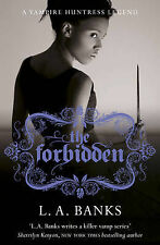 The Forbidden. by L.A. Banks (Vampire Huntress Legend)-ExLibrary