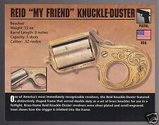 REID MY FRIEND KNUCKLE-DUSTER Revolver Hand Gun Classic Firearms PHOTO CARD