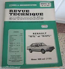 Revue technique automobile RTA Renault 18 TL et 18 GTL moteur 1400 cm3 ref2 1981