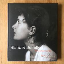 Blanc & Demilly - Le nouveau monde - Photographies de l'exposition 2015