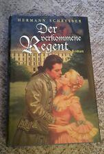 Buch ( HC )  Hermann Schreiber - Der verkommene Regent  Versailles Roman