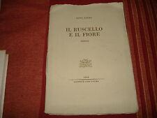 1964 POESIA TITTA ZARRA IL RUSCELLO E IL FIORE AUTOGRAFO AUTRICE ED. COR UNUM