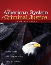 The American System of Criminal Justice WITH ONLINE CODE!