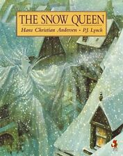 The Snow Queen (Red Fox picture books),Hans Christian Andersen, P J Lynch