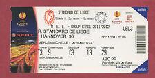 Orig.Ticket   Europa League 11/12  STANDARD LÜTTICH - HANNOVER 96  !! SELTEN