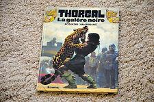 bd THORGAL tome 4 : La galère noire - EO 1982