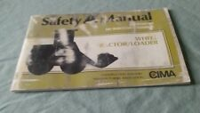 Safety Manual (Wheel Tractor/Loader) CIMA 1986