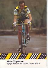 CYCLISME carte cycliste ALAIN VIGNERON équipe RENAULT elf GITANE 1983