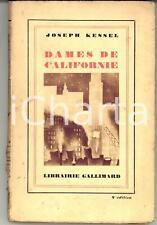 1929 Joseph KESSEL Dames de Californie *Ed. GALLIMARD