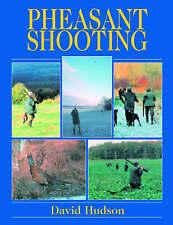 Pheasant Shooting by David Hudson (Hardback, 2005)