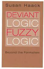Deviant Logic, Fuzzy Logic: Beyond the Formalism-ExLibrary