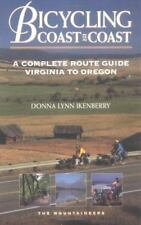 Bicycling Coast to Coast: A Complete Route Guide Virginia to Oregon