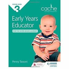 CACHE Level 3 Early Years Educator for the Work-Based Learner by Penny Tassoni (Paperback, 2014)