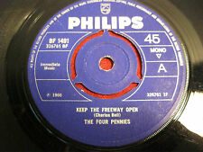 "7"" 45rpm Beat THE FOUR PENNES Keep The Freeway Open PHILIPS UK 1966"