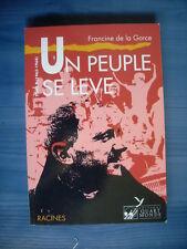 Francine de la Gorce UN PEUPLE SE LEVE ATD quart monde 1963-1968 ( tome 2 TBE )