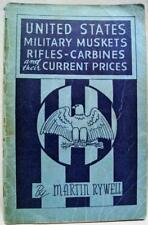 UNITED STATES MILITARY MUSKETS CARBINES RIFLES PRICE LIST BOOKLET 1951 VINTAGE