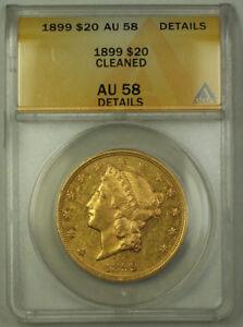 1899 Liberty Double Eagle Gold Coin $20 ANACS AU-58 Semi PL Prooflike JMX