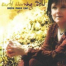 Donna Marie Cain : Early Morning Dew CD